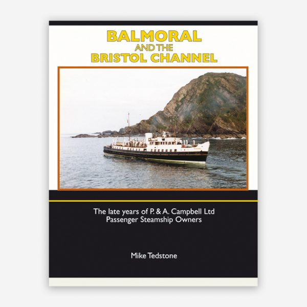 Balmoral and the Bristol Channel